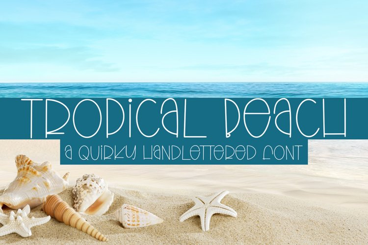 Tropical Beach - A Quirky Handlettered Font example image 1
