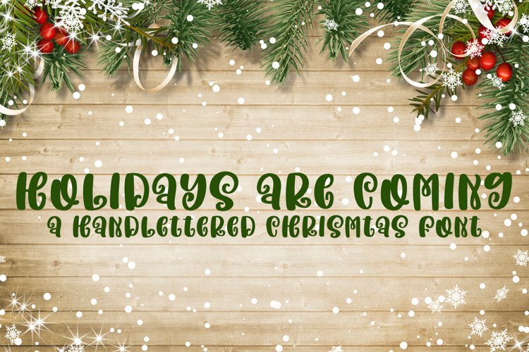 Holidays are Coming - A Handlettered Christmas Font example image 1