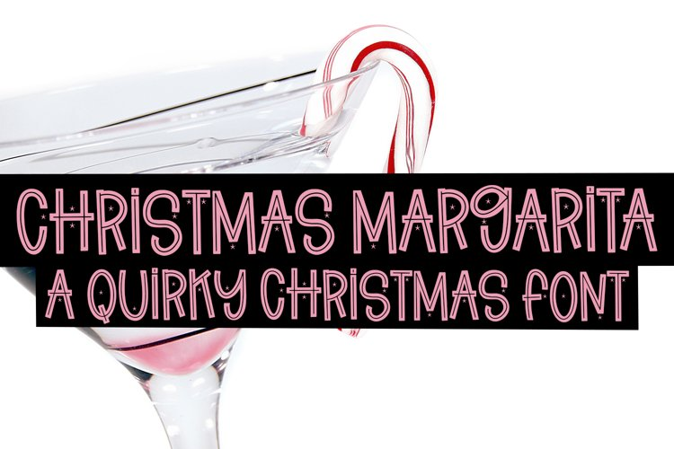Christmas Margarita - A Quirky Christmas Font example image 1
