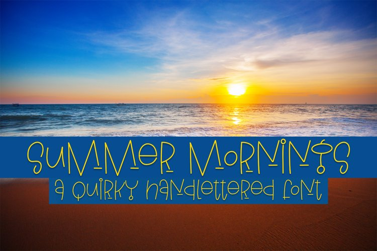 Summer Mornings - A Quirky Handlettered Font example image 1
