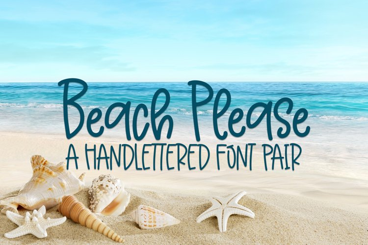 Beach Please - A Handlettered Font Pair example image 1