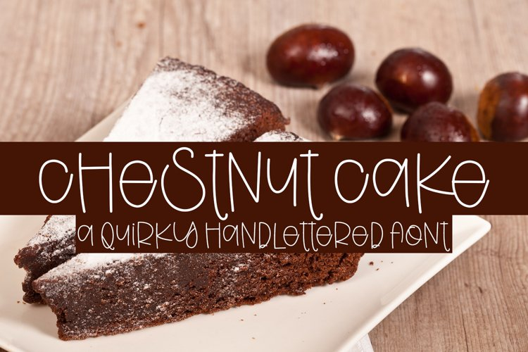 Chestnut Cake - A Quirky Handlettered Font example image 1