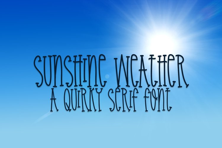 Sunshine Weather - A Quirky Serif Font example image 1