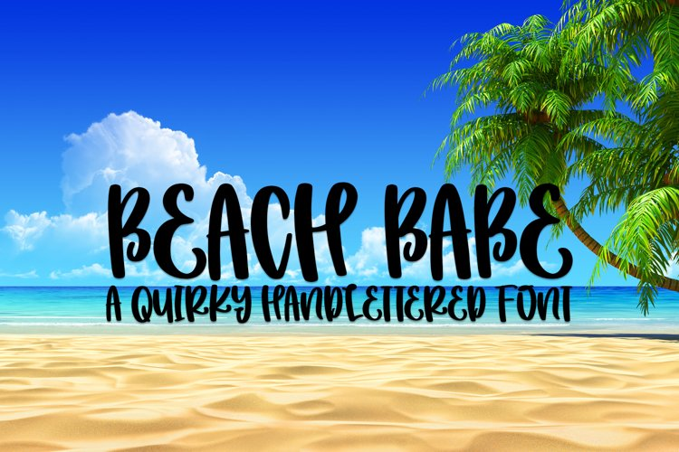 Beach Babe - A Quirky Handlettered Font example image 1