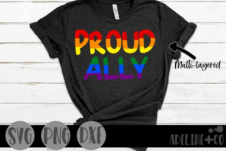 Proud Ally   Pride, LGBTQ, SVG, PNG, DXF example image 1