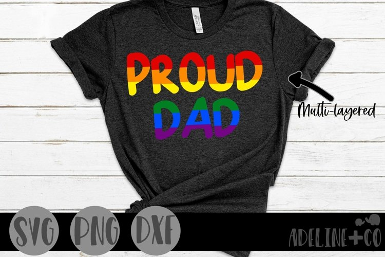 Proud Dad   Pride, LGBTQ, SVG, PNG, DXF example image 1