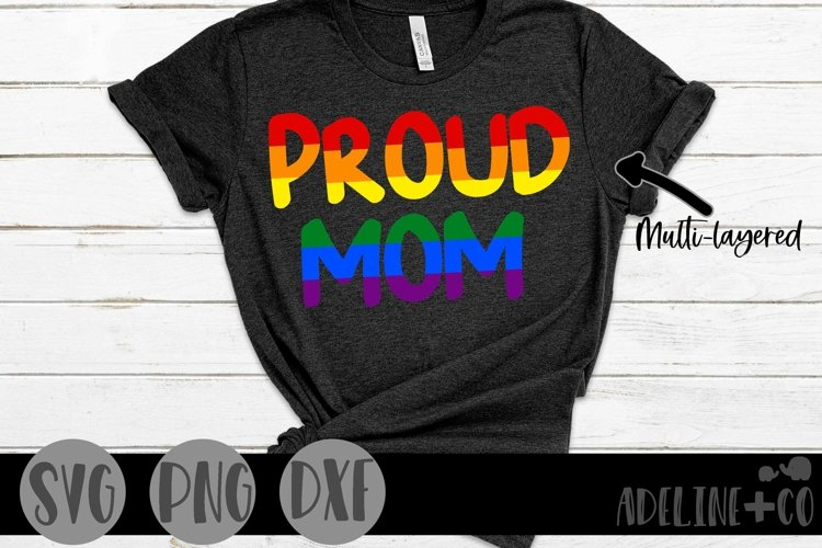 Proud Mom   Pride, LGBTQ, SVG, PNG, DXF example image 1