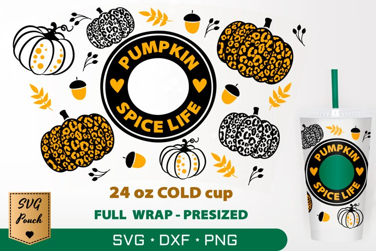 Pumpkin Spice Life cup wrap SVG example image 1