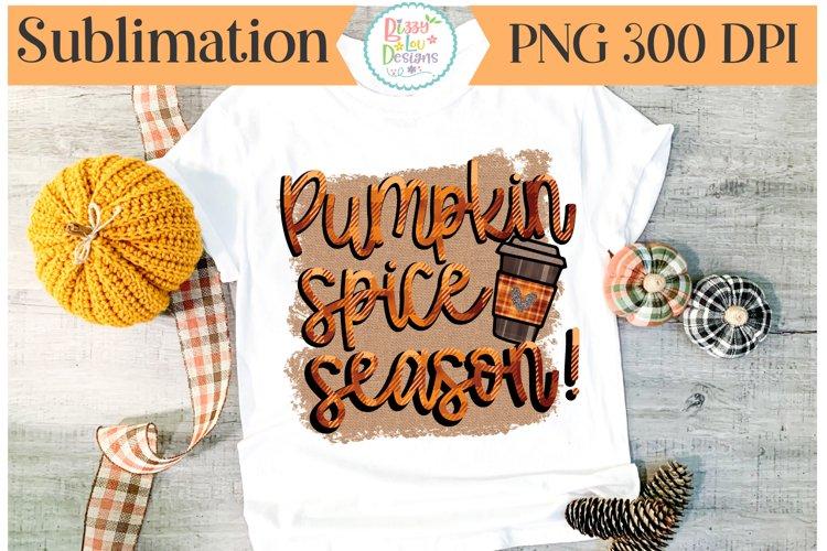 Pumpkin Spice Season Sublimation