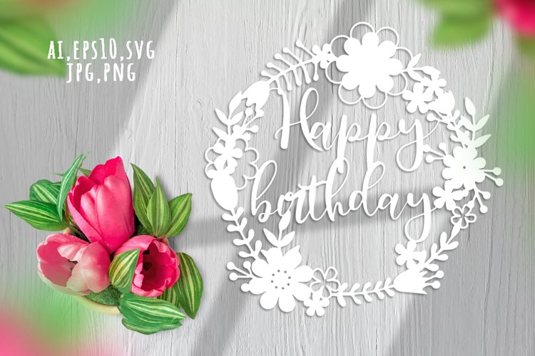 Happy Birthday. Card making design SVG