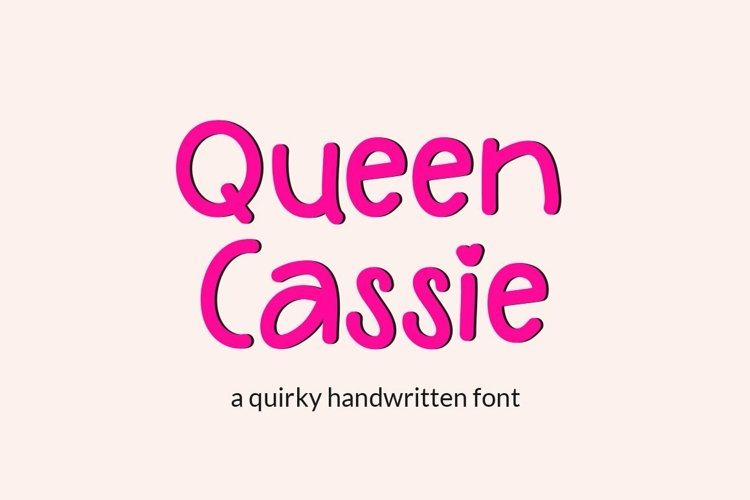 Web Font Queen Cassie - a quirky handwritten font example image 1