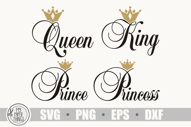 King Queen Princess Prince svg   Royal family svg