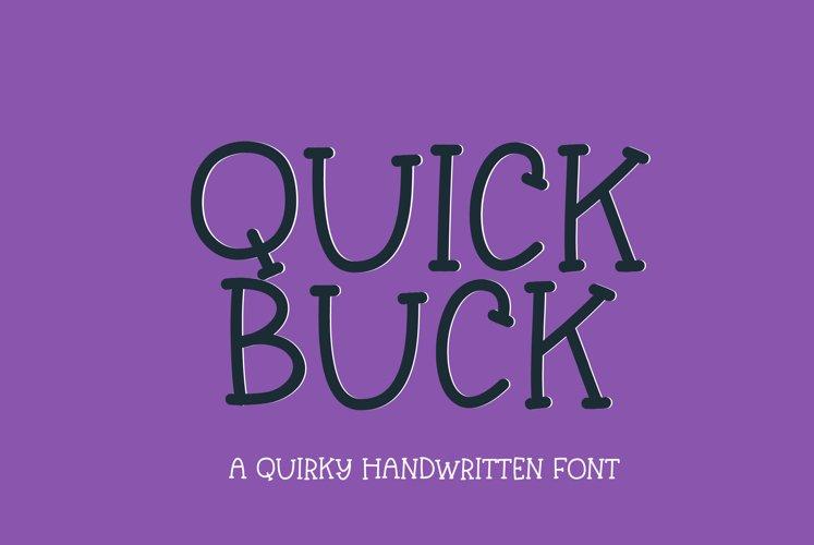 Quick Buck - a playful handwritten font example image 1