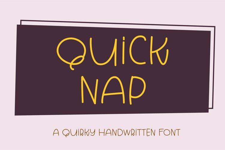 Quick Nap - a quirky handwritten font