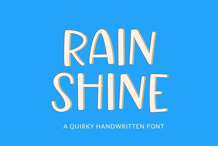 Rain Shine - a cute handwritten font example image 1