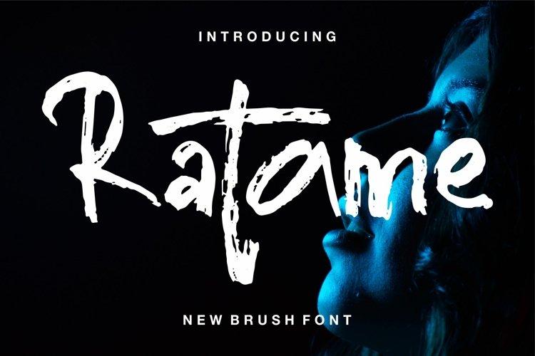 Ratame - New Brush Font example image 1