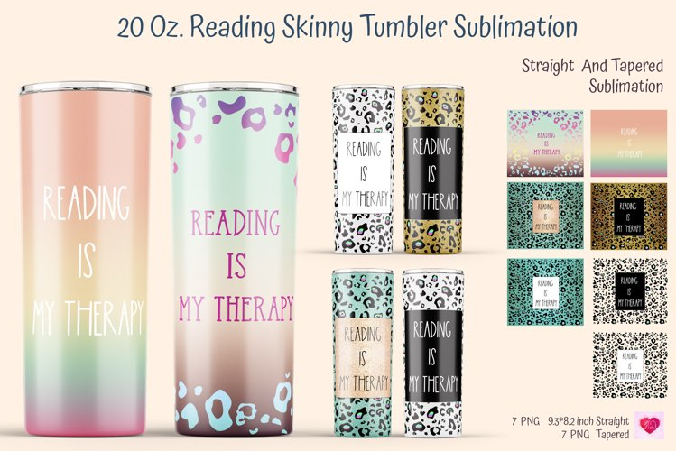 reading is my therapy skinny tumbler sublimation. Straight and tapered 20 oz skinny tumbler full wrap