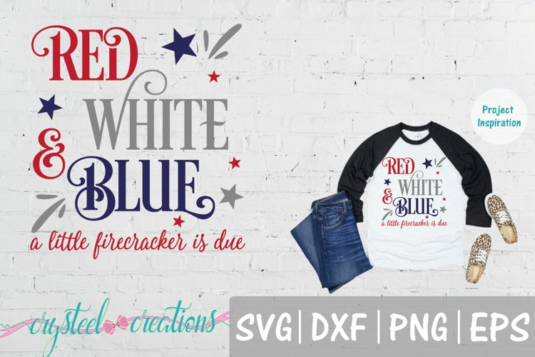 Red White & Blue a lil firecracker Pregnant SVG, DXF, PNG