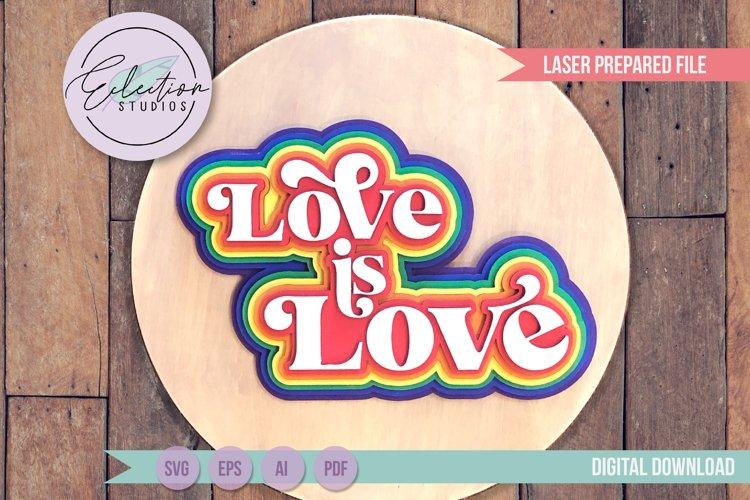 Retro Rainbow Love Is Love, LGBTQ Pride Sign Laser Ready SVG