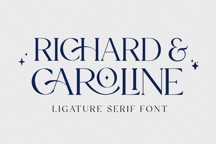 Richard & Caroline - Ligature Serif Font