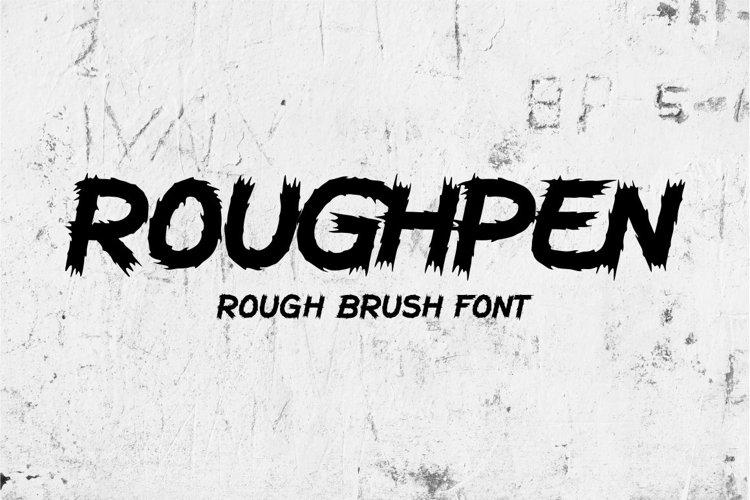Roughpen - Rough Brush Font