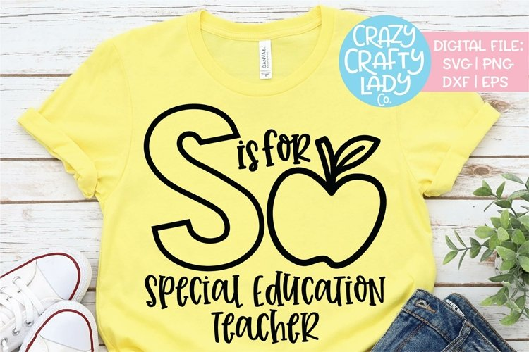 S Is for Special Education Teacher SVG DXF EPS PNG Cut File