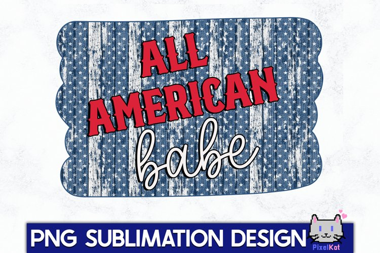 4TH OF JULY Sublimation|All american babe PNG example image 1
