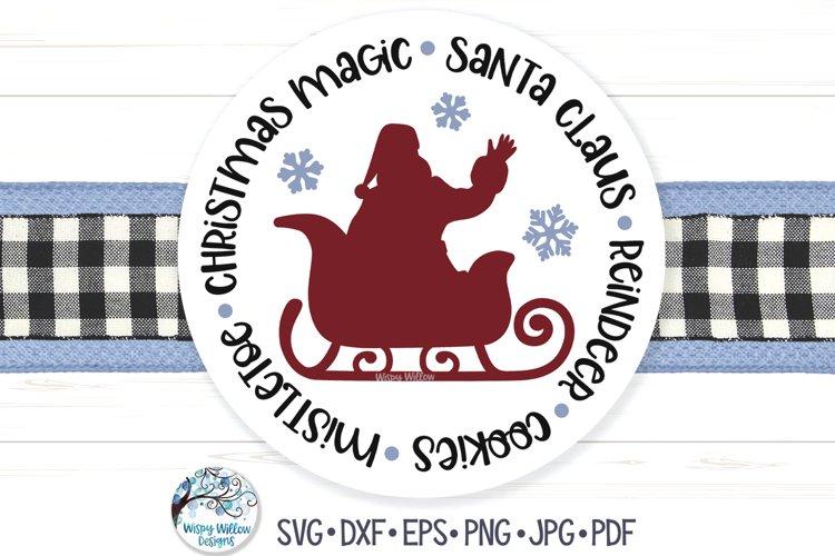 Santa Claus Circle SVG | Reindeer, Christmas Magic