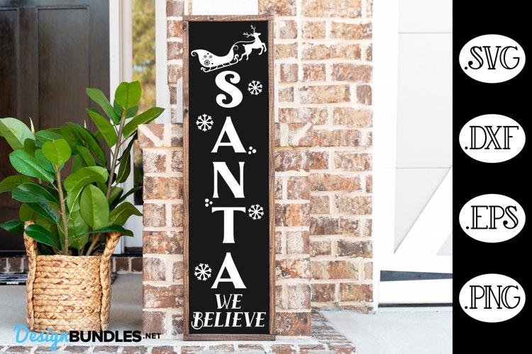 Santa We Believe SVG   Christmas SVG