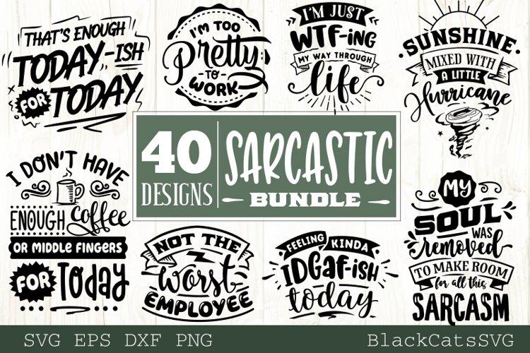 Sarcastic SVG bundle 40 designs