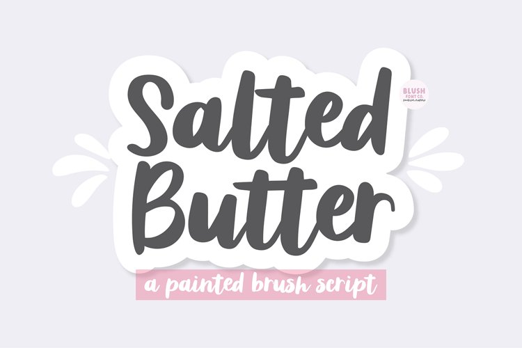 SALTED BUTTER Brush Script Font example image 1