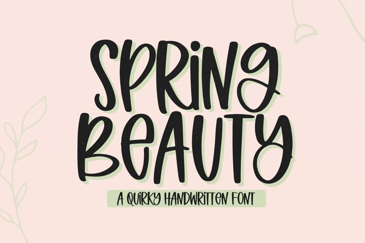 Spring Beauty - A Quirky Handwritten Font example image 1