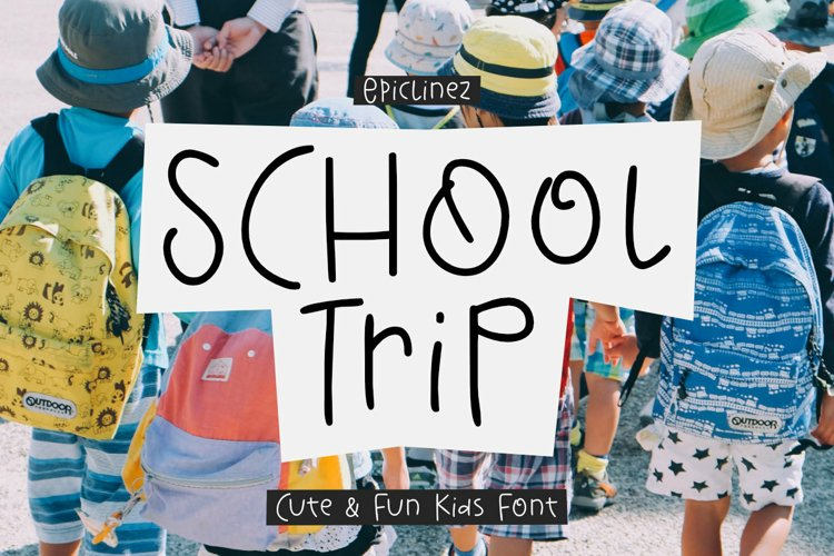 School Trip - A Cute and Fun Font example image 1