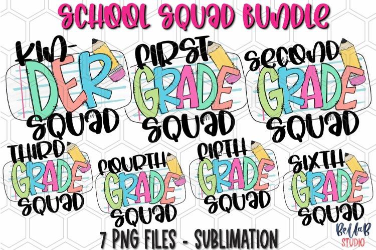 School Grades Sublimation Bundle, School Squad