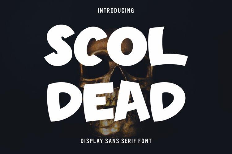 Scoldead - Display Sans Serif Font example image 1