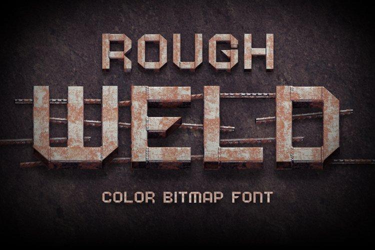 Rough Weld Color Bitmap Font