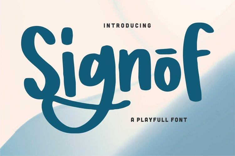 Signof - A Playfull Font example image 1