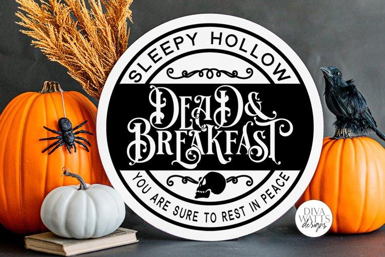 Sleepy Hollow Dead & Breakfast SVG | Halloween Round Sign De example image 1