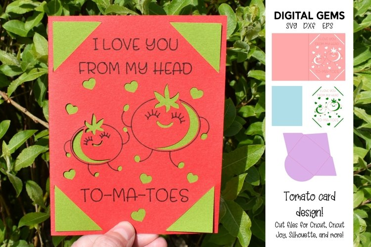 I love you from my feet to-ma-toes. Funny birthday card SVG example image 1