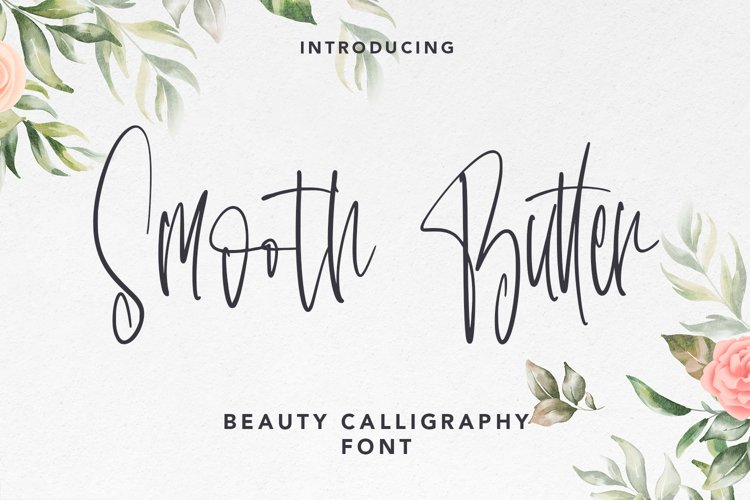 Smooth Butter - Beauty Calligraphy Font example image 1