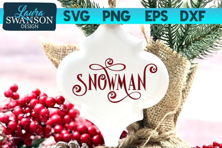 Snowman SVG Cut File   Christmas SVG Cut File example image 1