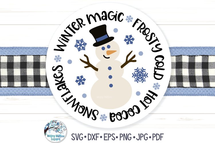 Snowman SVG | Winter Magic, Frosty Cold, Snowflakes, Cocoa