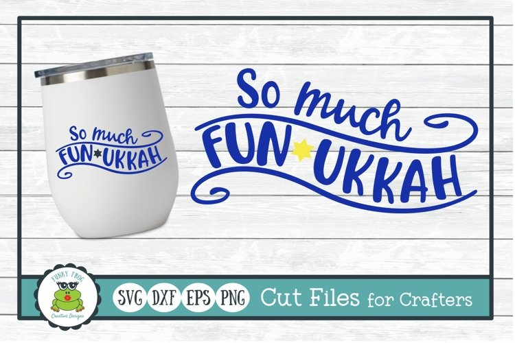 So Much Funukkah, Hanukkah SVG Cut File for Crafters