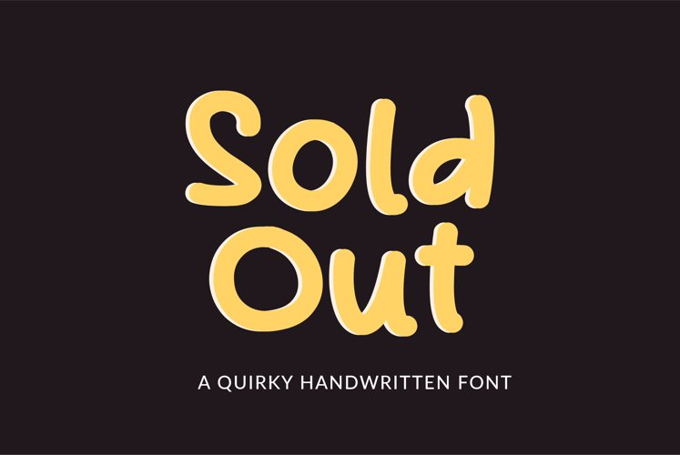 Sold out - a quirky handwritten font example image 1