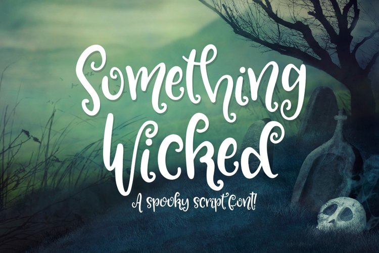Something Wicked - a spooky script font! example image 1
