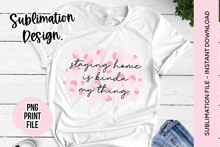 Sublimation Design - Funny Quote Pink Leopard Sublimation