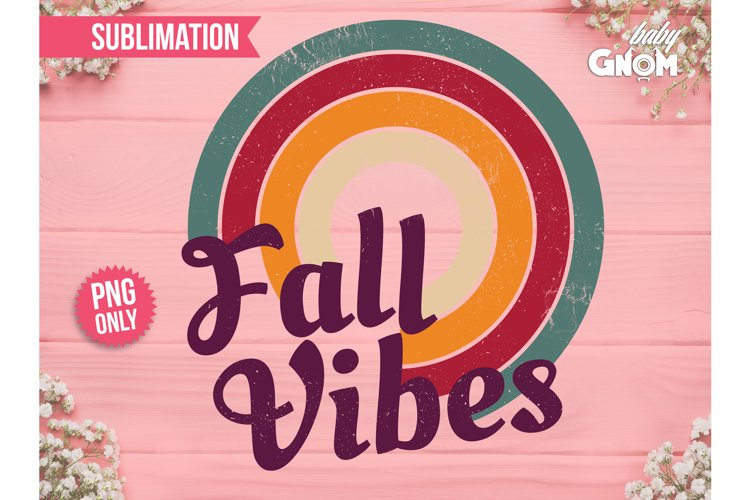 Fall Vibes SUB, Rainbow PNG, Print File for Sublimation