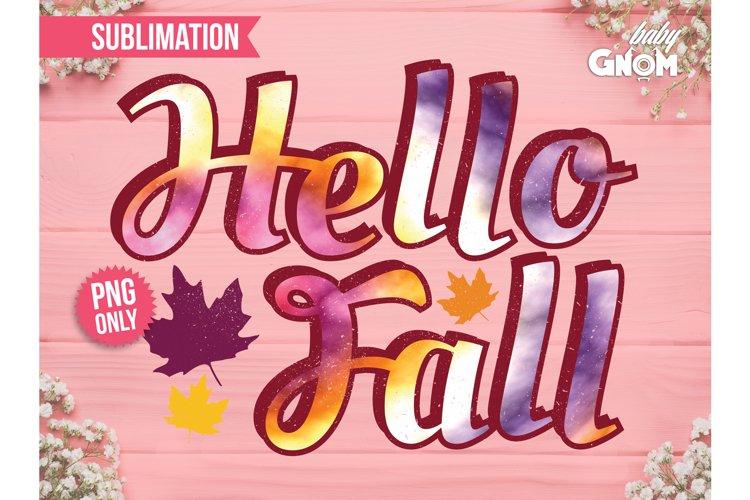 Hello Fall SUB, Hello Fall Vintage Tie Dye PNG, Print File