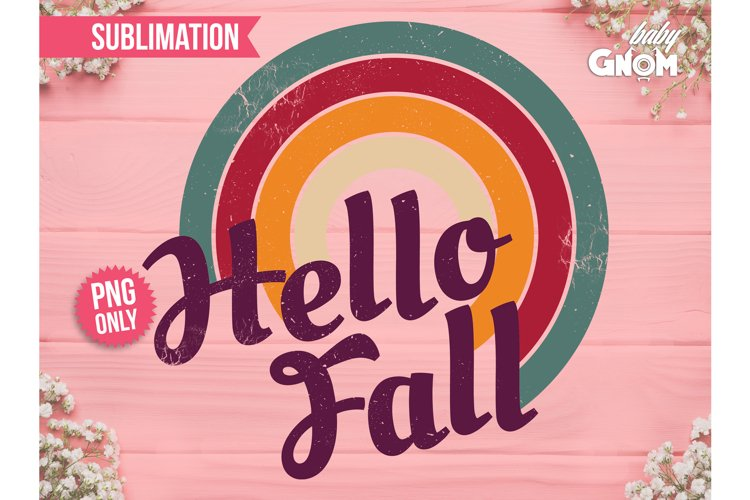 Hello Fall SUB, Rainbow PNG, Print File for Sublimation