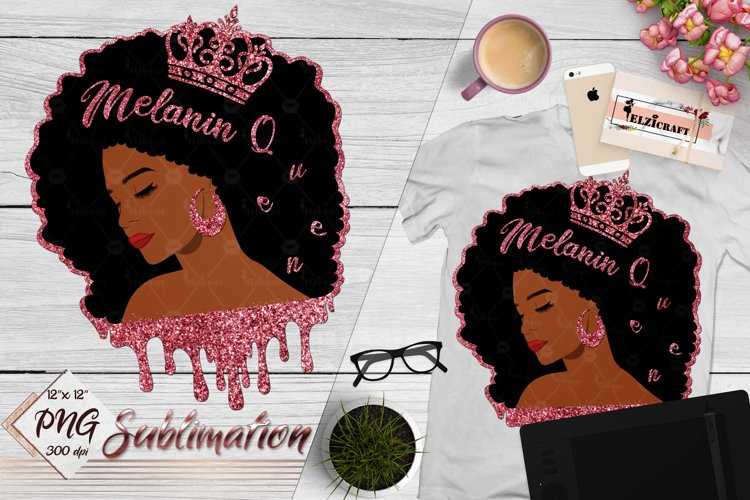 Melanin Queen, Poppin, Dripping, Afro Woman Sublimation